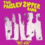 Paisley Zipper Band  - Hey Joe