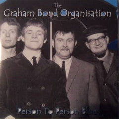 Graham Bond Organisation - Person To Person Blues