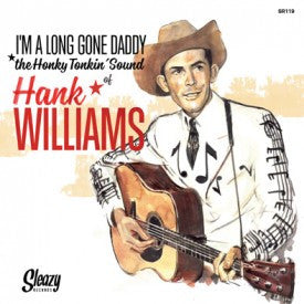 "WILLIAMS, HANK|I'M A LONG GONE DADDY (6X7""EP'S BOXSET)"