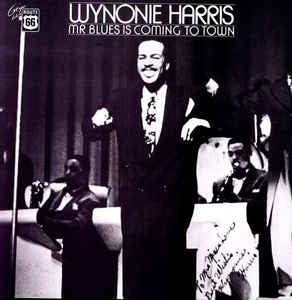 Harris, Wynonie |Mr. Blues Is Coming To Town*