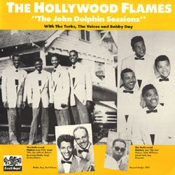 Hollywood Flames - The John Dolphin Sessions*