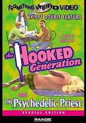 Hooked Generation/The Psychedelic Priest |
