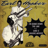 Hooker, Earl |I'm Going Down The Line