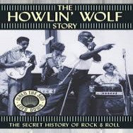 Howlin Wolf - Story