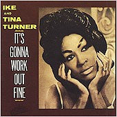 Turner, Ike & Tina - It's Gonna Work Out Fine