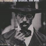 Turner, Ike & Tina - His Woman, Her Man Vol. 1