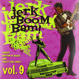 Jerk Boom Bam : Greasy Rhythm & Soul Party pt. 9  - Various Artists