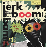 Jerk Boom Bam : Greasy Rhythm & Soul Party pt. 2 |Various Artists
