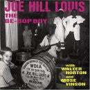 Louis, Joe Hill - The Be-Bop Boy