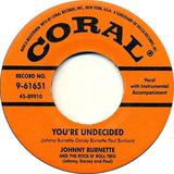 Burnette, Johnny Trio|You're Undecided