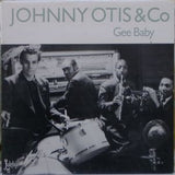 Johnny Otis & Co - Gee Baby*