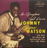 Johnny Guitar Watson|For Gangsters And Lovers