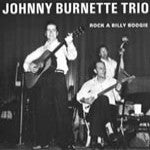 Burnette, Johnny  & The Rock And Roll Trio - Rockabilly Boogie