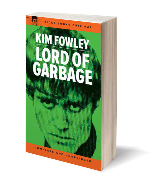 Fowley, Kim|Lord Of Garbage