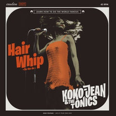 Koko Jean & The Tonics|Hair Whip EP