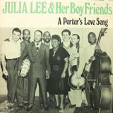 Lee, Julia  & Her Boy Friends - A Porter's Love Song*
