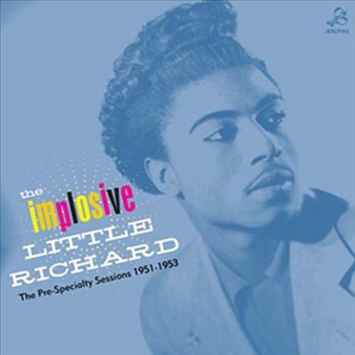 Little Richard - The Implosive