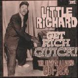 Little Richard - Get Rich Quick 1951-54