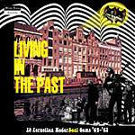 Living In The Past - 19 Forgotten Nederbiet Gems '64-'67! - Various Artists