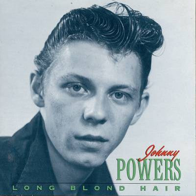 Powers, Johnny  - Long Blond Hair