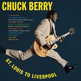 Berry, Chuck - St. Louis To Liverpool