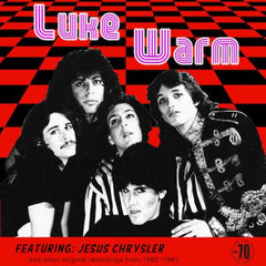 LUKE WARM|JESUS CHRYSLER (AND OTHER ORIFGINAL RECORDINGS)