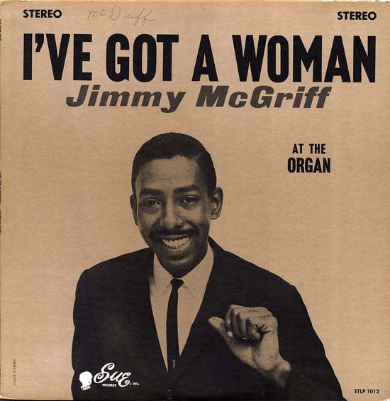 McGriff, Jimmy|I've Got A Woman