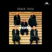 Monks  - Black Time
