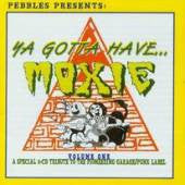 You Gotta Have Moxie Vol. 1 - Various Artists