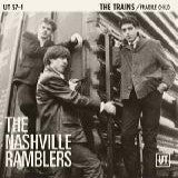 Nashville Ramblers - The Trains