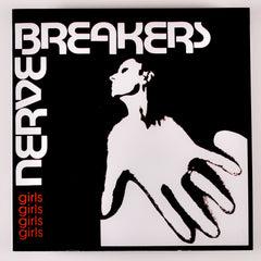 Nervebreakers|Girls Girls Girls