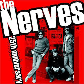 Nerves - 25th Anniversary