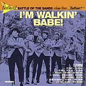 I'm Walkin' Babe - The Northwest Battle of the Bands Volume Three - Various Artists