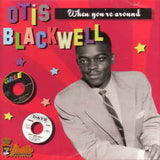 Blackwell, Otis|When You're Around
