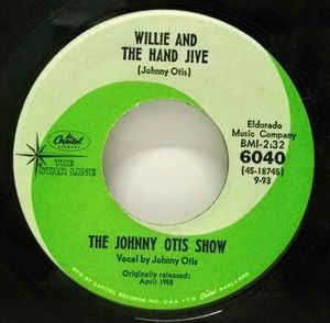Otis, Johnny Show|Willie And The Hand Jive