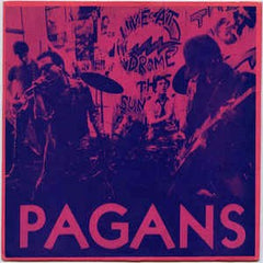 Pagans - Street Where Nobody Lives