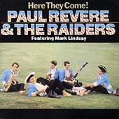 Revere, Paul & The Raiders - Here They Come