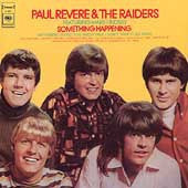 Revere, Paul   &  The Raiders - Something Happening