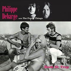 Philppe de Barge (with The Pretty Things) |Rock St. Trop*