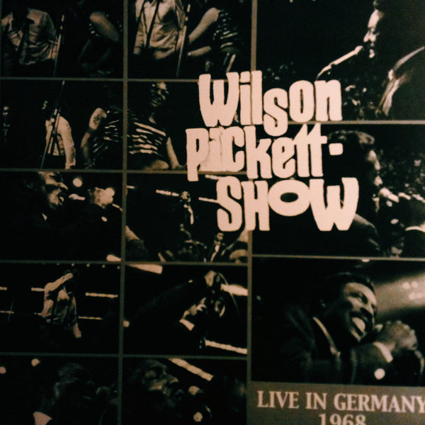 Pickett, Wilson - Live In Germany