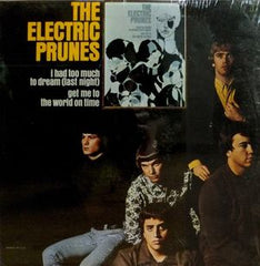Electric Prunes |I Had Too Much...