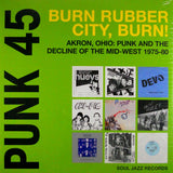 Punk 45: Burn Rubber City, Burn*|Various Artists