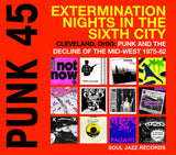 Punk 45: EXTERMINATION NIGHTS IN THE SIXTH CITY*|Various Artists