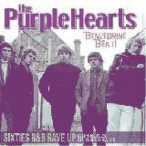 Purple Hearts - Benzedrine Beat R&B Raveup With Bonus Coloured Balls 1964-70