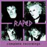 Raped  - Complete Recordings