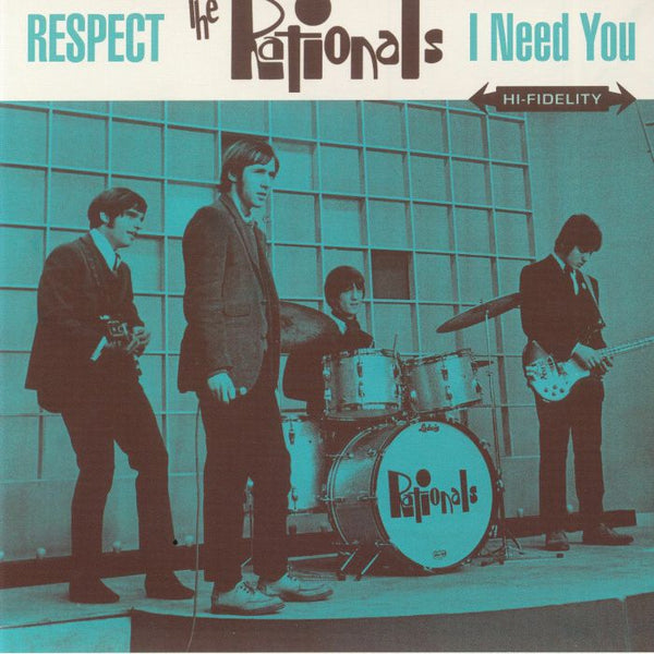 Rationals|RESPECT/I NEED YOU