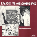 Agee, Ray - I'm Not Looking Back*