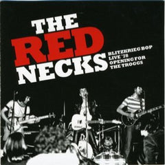 RedNecks - BlitzKrieg Bop - Opening For The Troggs