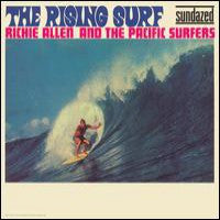 Allen, Richie & The Pacific Surfers  - The Rising Surf
