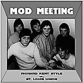 Richard Kent Style - St. Louis Union - Mod Meeting Vol. 1
